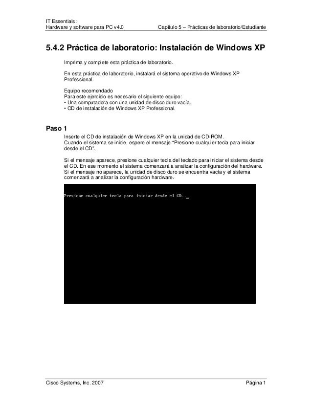 IT Essentials: Hardware y software para PC v4.0 Capítulo 5 – Prácticas de laboratorio/Estudiante Cisco Systems, Inc. 2007 ...