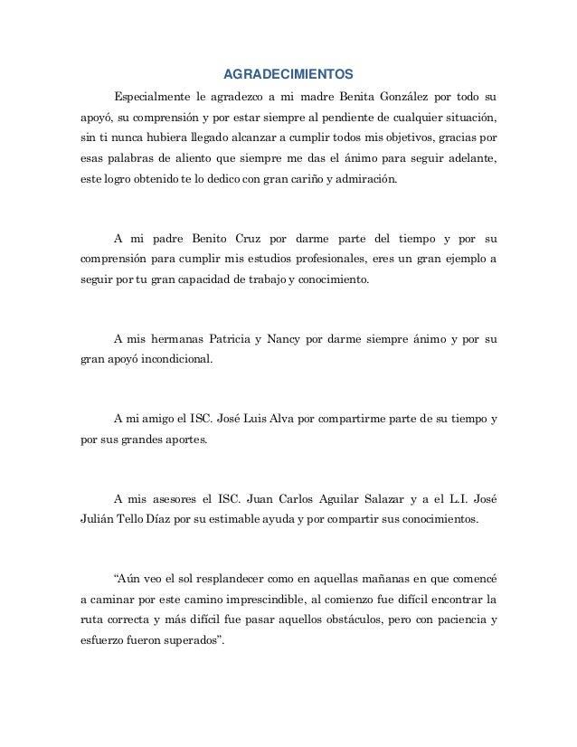AGRADECIMIENTOS      Especialmente le agradezco a mi madre Benita González por todo suapoyó, su comprensión y por estar si...