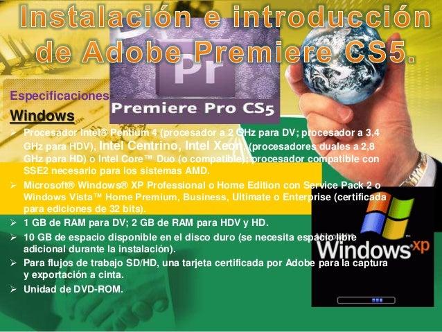 Especificaciones Windows  Procesador Intel® Pentium 4 (procesador a 2 GHz  para DV  ... 33abb1ca34594