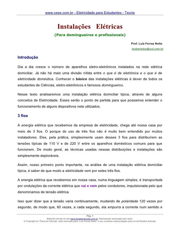 www.ceee.com.br - Eletricidade para Estudantes - Teoria                                         Instalações Elétricas     ...