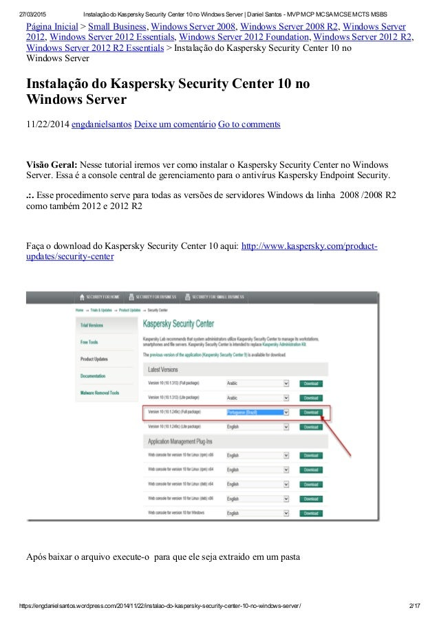 27/03/2015 Instalação do Kaspersky Security Center 10 no Windows Server | Daniel Santos ­ MVP MCP MCSA MCSE MCTS MSBS http...