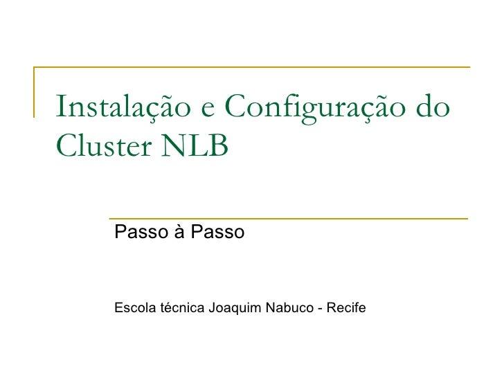 Instalação e Configuração do Cluster NLB Passo à Passo Escola técnica Joaquim Nabuco - Recife