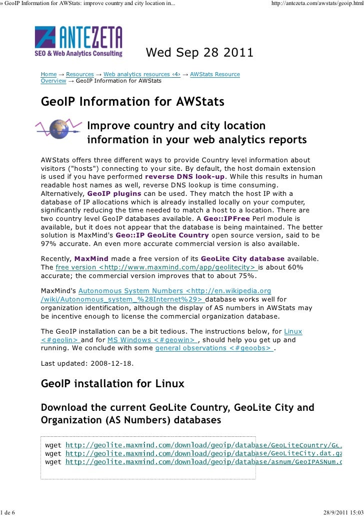 » GeoIP Information for AWStats: improve country and city location in...            http://antezeta.com/awstats/geoip.html...