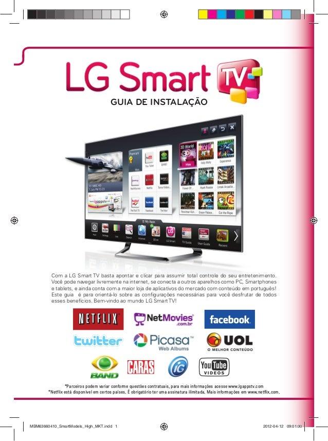 Com a LG Smart TV basta apontar e clicar para assumir total controle do seu entretenimento. Você pode navegar livremente n...