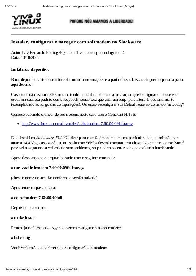13/12/12                   Instalar, configurar e navegar com softmodem no Slackware [Artigo]    Instalar,configurarena...
