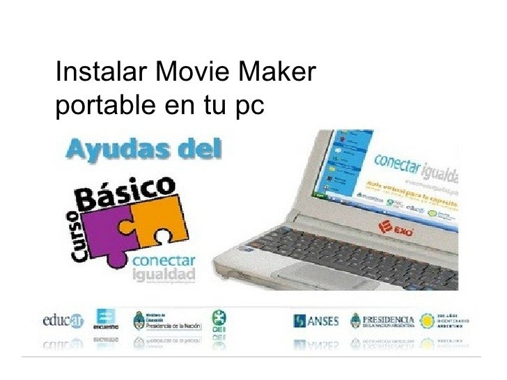Instalar Movie Makerportable en tu pc