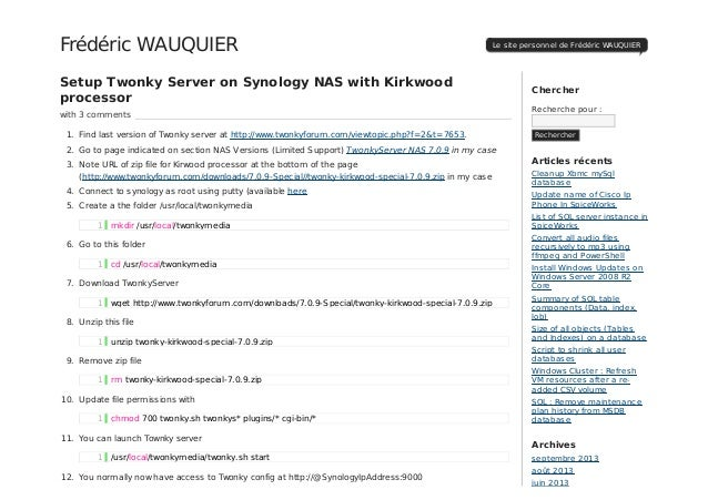 Setup Twonky Server on Synology NAS with Kirkwood processor with 3 comments 1. Find last version of Twonky server at http:...