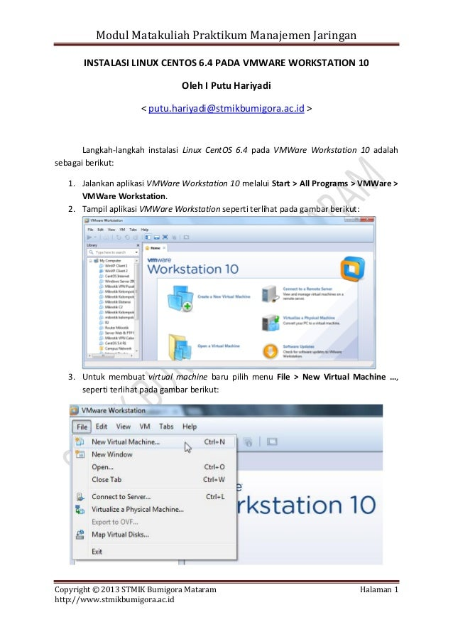 Modul Matakuliah Praktikum Manajemen Jaringan INSTALASI LINUX CENTOS 6.4 PADA VMWARE WORKSTATION 10 Oleh I Putu Hariyadi <...