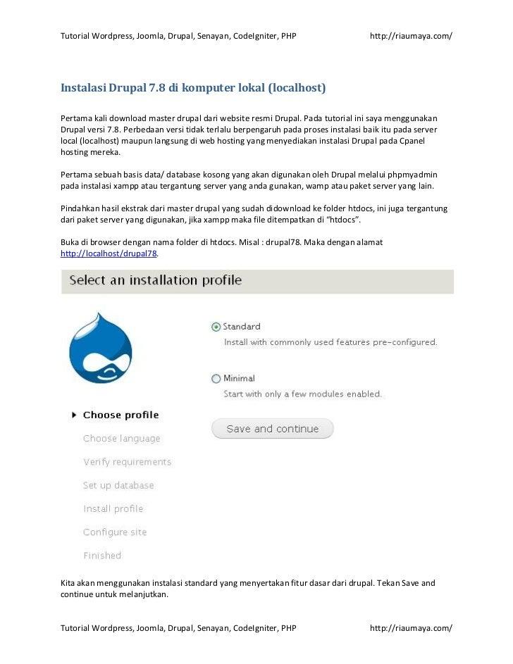Tutorial Wordpress, Joomla, Drupal, Senayan, CodeIgniter, PHP                      http://riaumaya.com/Instalasi Drupal 7....