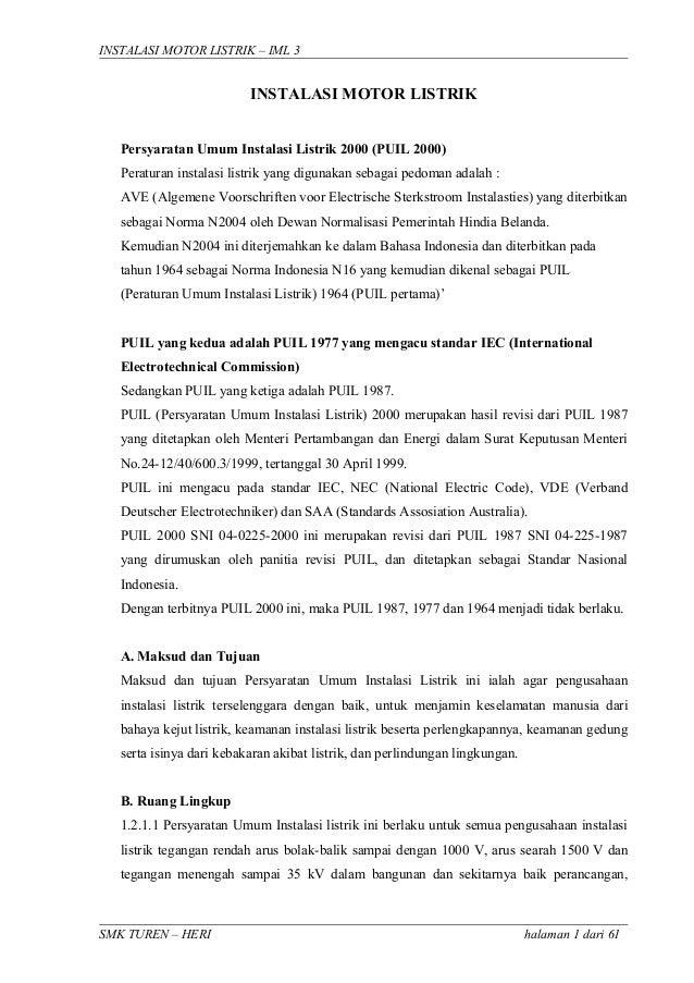 INSTALASI MOTOR LISTRIK – IML 3  INSTALASI MOTOR LISTRIK Persyaratan Umum Instalasi Listrik 2000 (PUIL 2000) Peraturan ins...