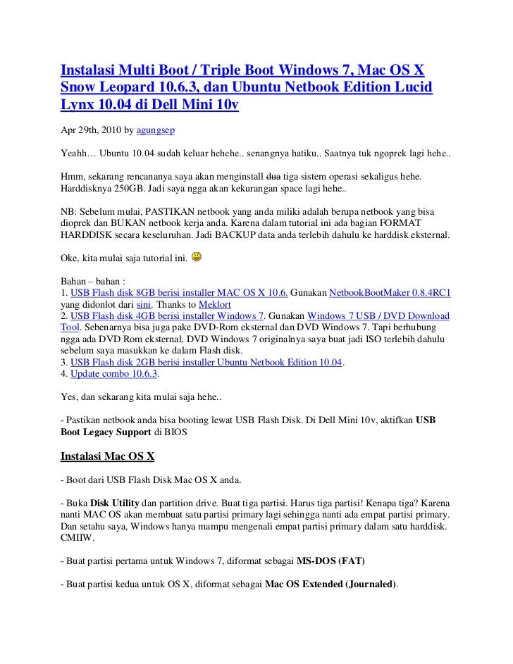 Instalasi Multi Boot / Triple Boot Windows 7, Mac OS XSnow Leopard 10.6.3, dan Ubuntu Netbook Edition LucidLynx 10.04 di D...