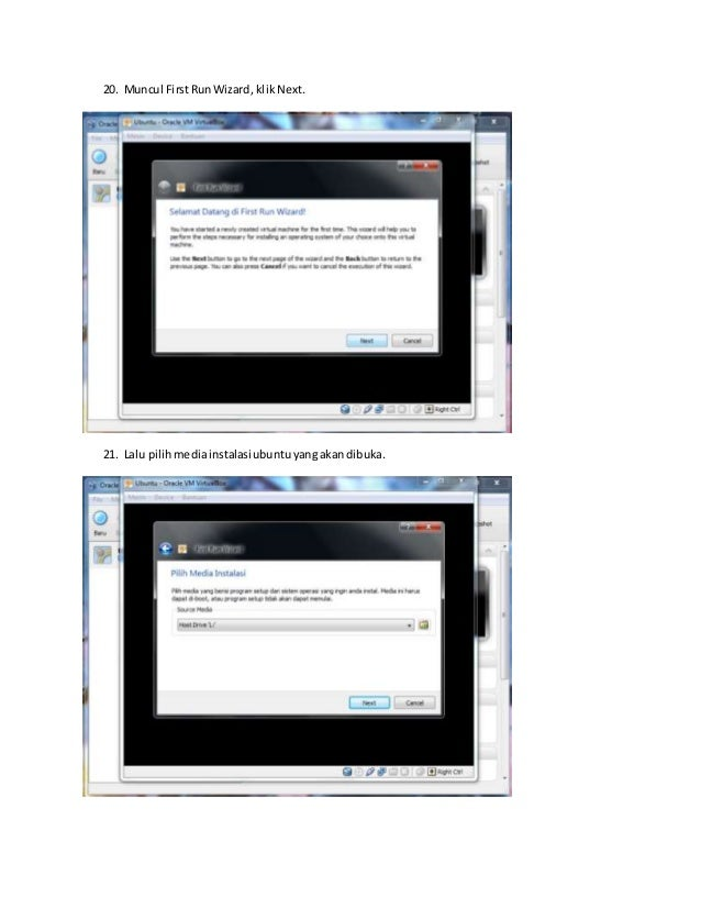 20. Muncul First Run Wizard, klik Next.  21. Lalu pilih media instalasi ubuntu yang akan dibuka.