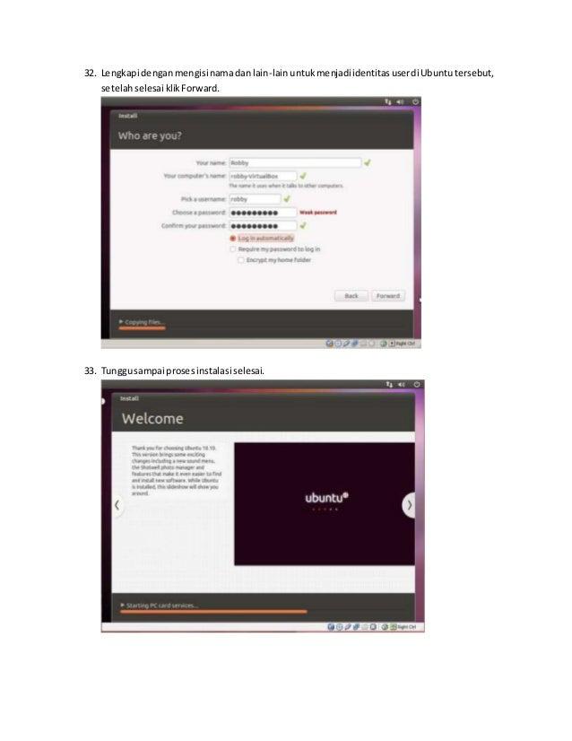 32. Lengkapi dengan mengisi nama dan lain-lain untuk menjadi identitas user di Ubuntu tersebut,  setelah selesai klik Forw...