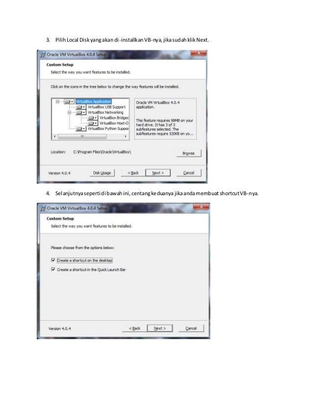 3. Pilih Local Disk yang akan di-installkan VB-nya, jika sudah klik Next.  4. Selanjutnya seperti di bawah ini, centang ke...