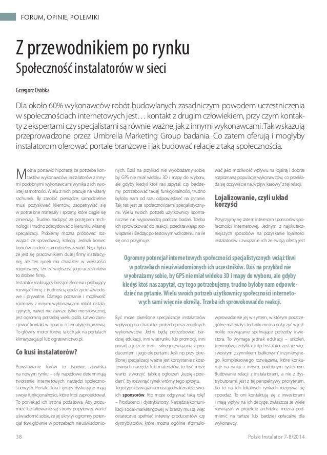 38  Polski Instalator 7-8/2014 Forum, opinie, polemiki Z przewodnikiem po rynku Społeczność instalatorów w sieci Grzegorz ...