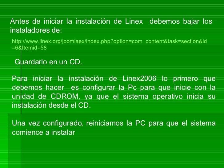 Install Linex Slide 2