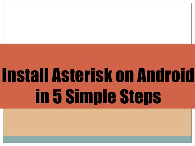 Install asterisk on android