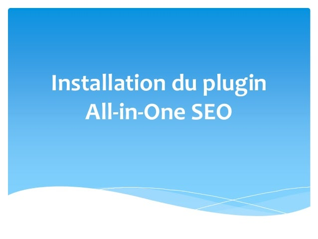 Installation du plugin All-in-One SEO