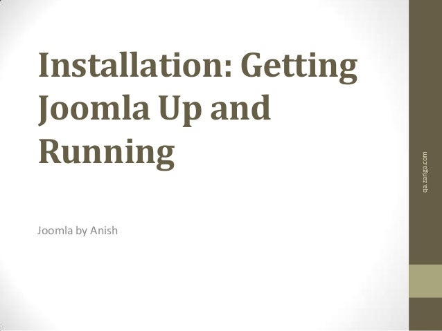 Installation: GettingJoomla Up andRunningJoomla by Anishqa.zariga.com