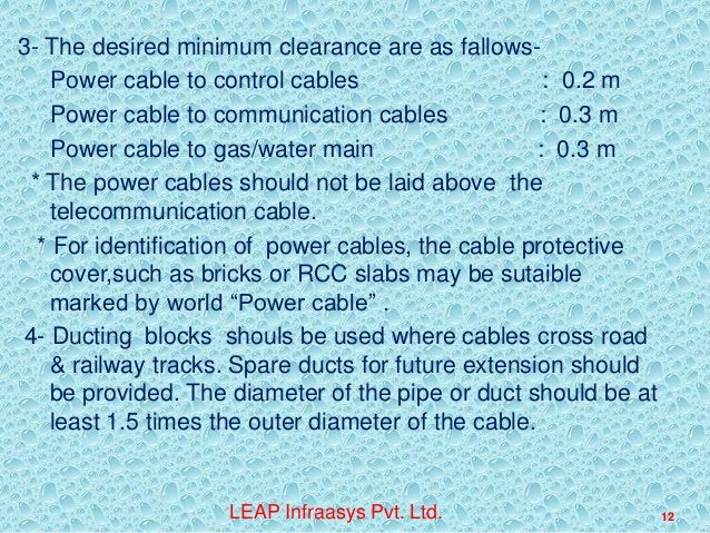 3- The desired minimum clearance are as fallowsPower cable to control cables : 0.2 m Power cable to communication cables :...