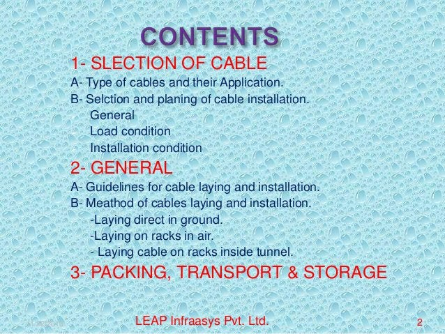 1- SLECTION OF CABLE A- Type of cables and their Application. B- Selction and planing of cable installation.  General  L...