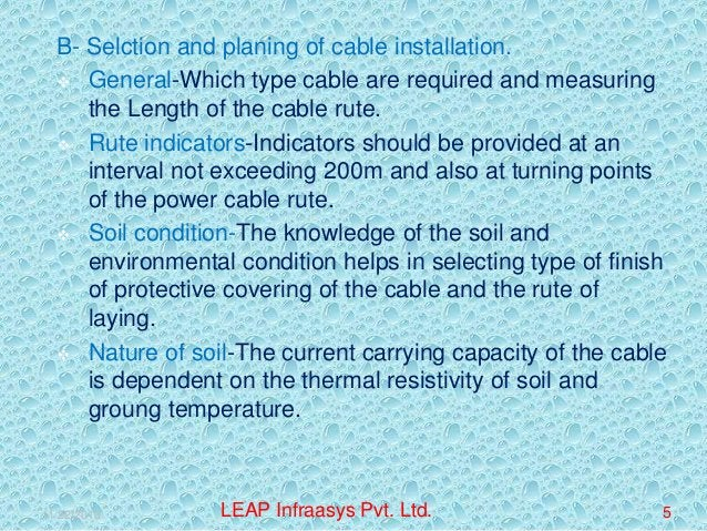 B- Selction and planing of cable installation.  General-Which type cable are required and measuring the Length of the cab...