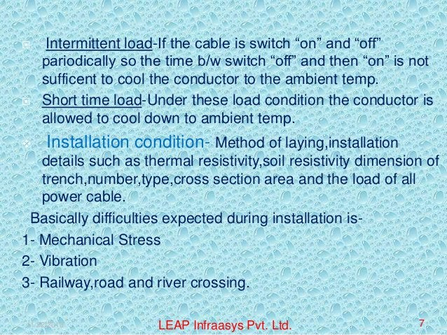 """      Intermittent load-If the cable is switch """"on"""" and """"off"""" pariodically so the time b/w switch """"off"""" and then """"on"""" i..."""