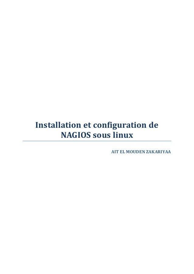 Installation et configuration de NAGIOS sous linux AIT EL MOUDEN ZAKARIYAA