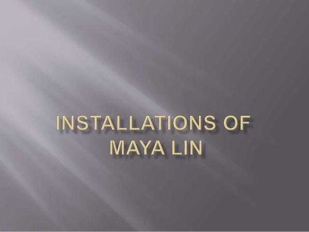 Installations Of Maya Lin