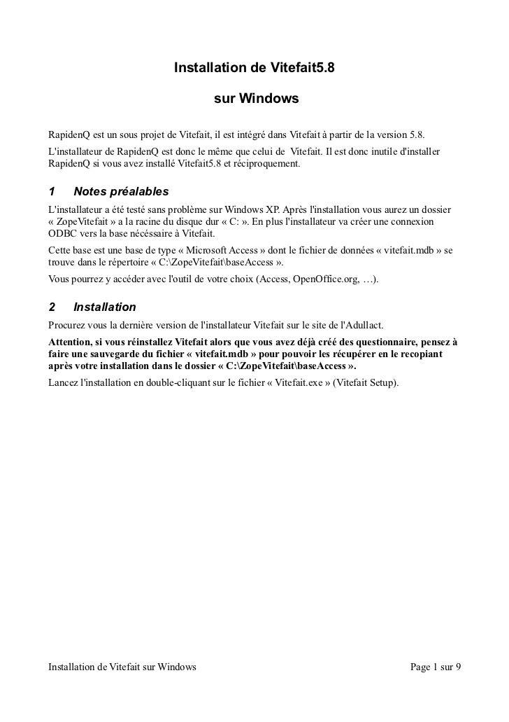 Installation de Vitefait5.8                                          sur WindowsRapidenQ est un sous projet de Vitefait, i...