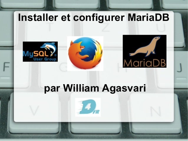 Installer et configurer MariaDB par William Agasvari