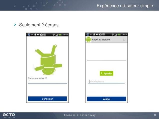 30Expérience utilisateur simpleSeulement 2 écrans