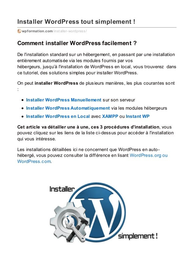 Installer WordPress tout simplement ! wpformation.com/installer-wordpress/ Comment installer WordPress facilement ? De l'i...