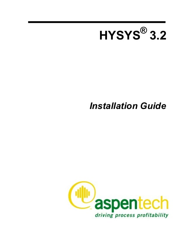 HYSYS® 3.2 Installation Guide