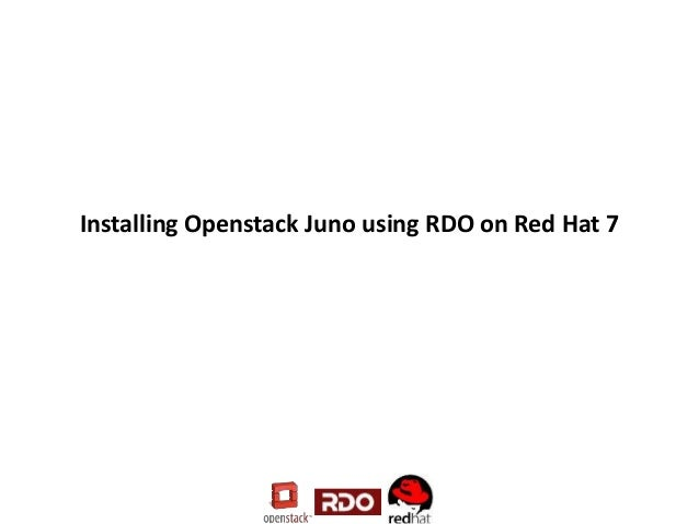 Installing Openstack Juno using RDO on Red Hat 7