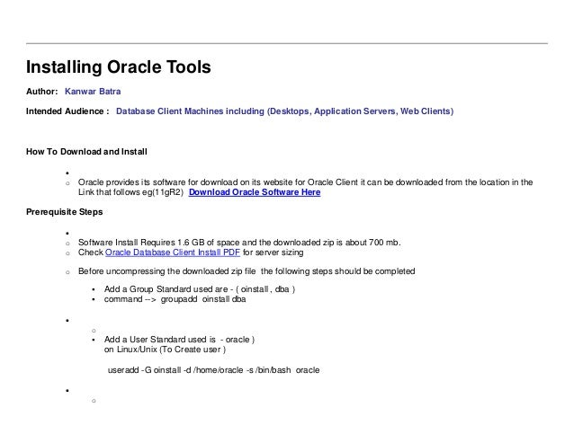 Installing Oracle Tools Author: Kanwar Batra Intended Audience : Database Client Machines including (Desktops, Application...
