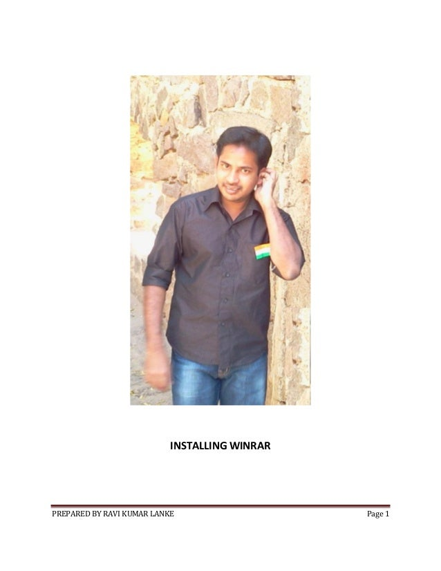 PREPARED BY RAVI KUMAR LANKE Page 1 INSTALLING WINRAR