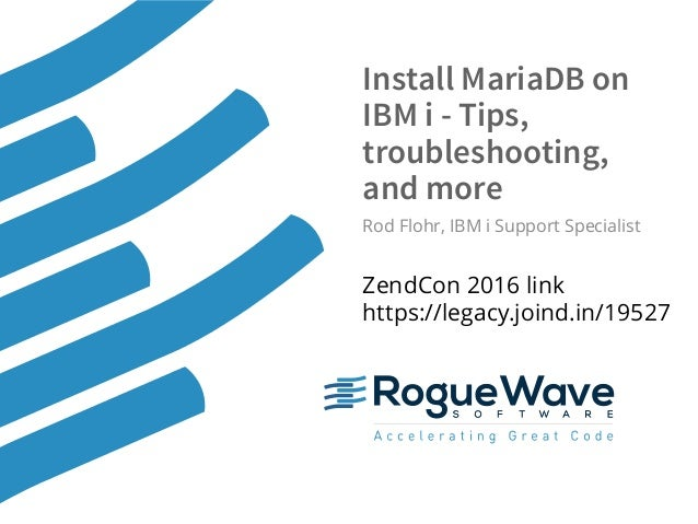 Install Mariadb On Ibm I Tips Troubleshooting And More
