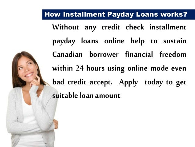 Installment Payday Loans With Easy Online Application Same Day