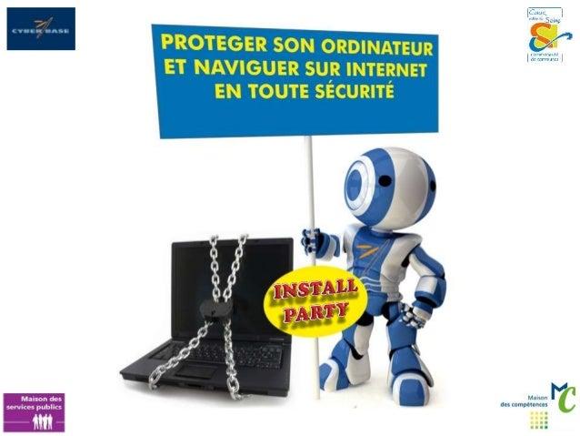 2 • LES OUTILS LOGICIELS Installer un antivirus : Installer les mises à jour (système et logiciels) Utiliser un logicie...