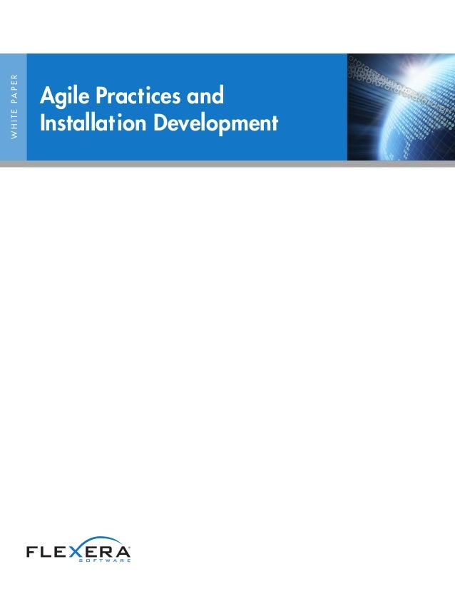 WHITEPAPER Agile Practices and Installation Development