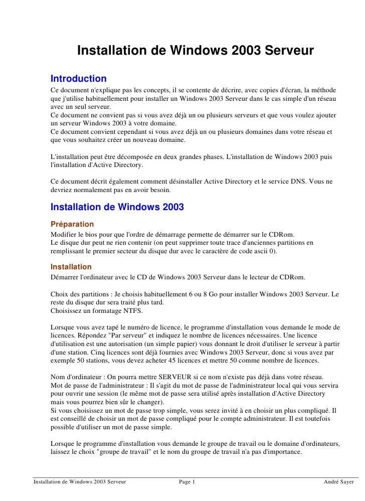 Installation de Windows 2003 Serveur        Introduction       Ce document n'explique pas les concepts, il se contente de ...