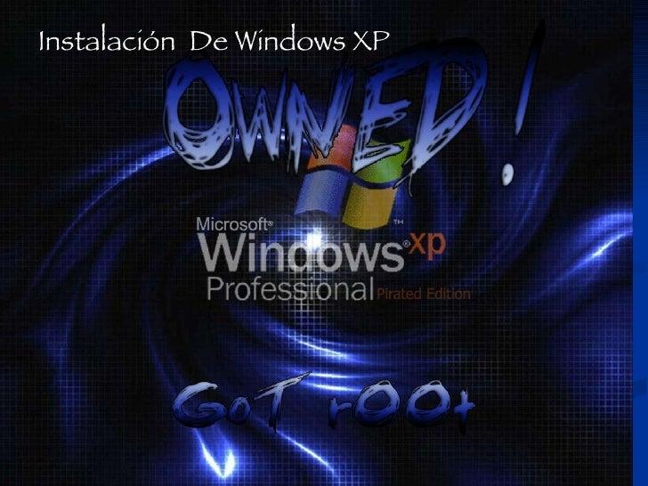 Instalación  De Windows XP
