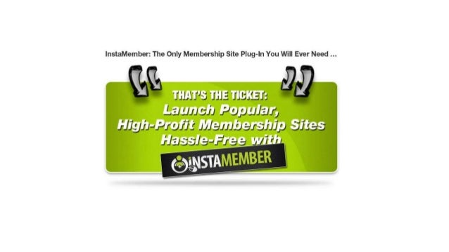 Download Your Copy Of InstaMember Today! The Ultimate WP Membership Plugin!