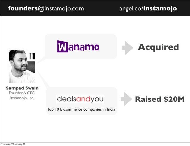 founders@instamojo.com                                    angel.co/instamojo                                              ...