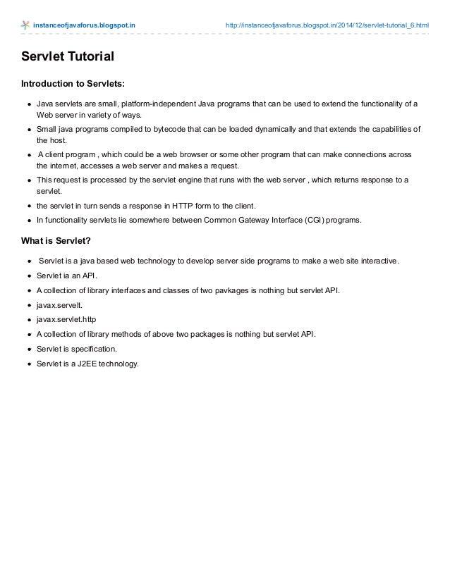 instanceofjavaforus.blogspot.in http://instanceofjavaforus.blogspot.in/2014/12/servlet-tutorial_6.html Servlet Tutorial In...