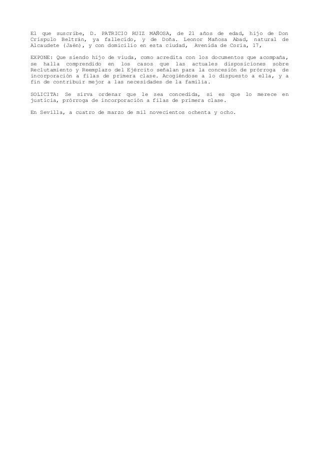 El que suscribe, D. PATRICIO RUIZ MAÑOSA, de 21 años de edad, hijo de Don Críspulo Beltrán, ya fallecido, y de Doña. Leono...