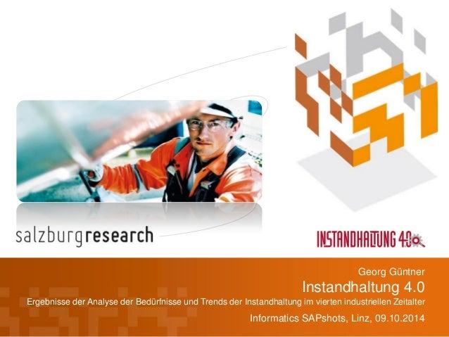 Instandhaltung 4.0  Ergebnisse der Analyse der Bedürfnisse und Trends der Instandhaltung im vierten industriellen Zeitalte...