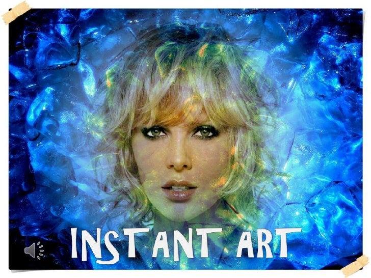 INSTANT ART<br />
