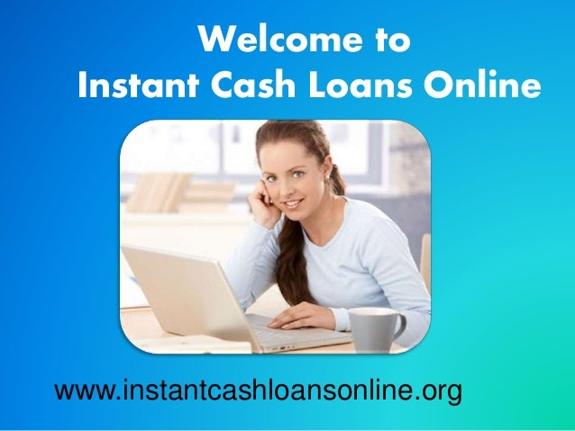 Instant Cash Loans : Instant cash loans online easy for your quick needs